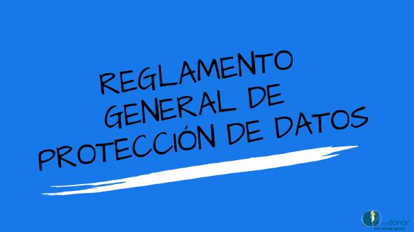 Nueva Ley de protección de datos. ¡Descubre los cambios!